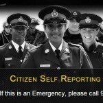Citizen Self Reporting, if there is and Emergency, please call 911