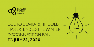 OEB Winter disconnection ban extended until July 31, 2020